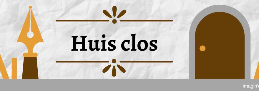 Huis clos _ recueil collectif _ Imagin'encre